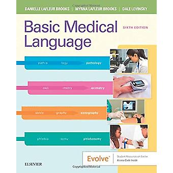 Basic Medical Language with Flash Cards by Danielle LaFleur Brooks -