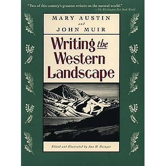 Writing The Western Landscape by Mary Austin - 9780807085271 Book