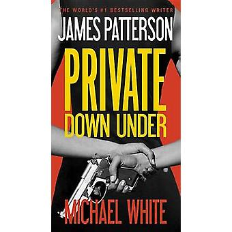 Private Down Under (large type edition) by James Patterson - Michael