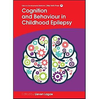 Cognition and Behaviour in Childhood Epilepsy by Lieven Lagae - 97819