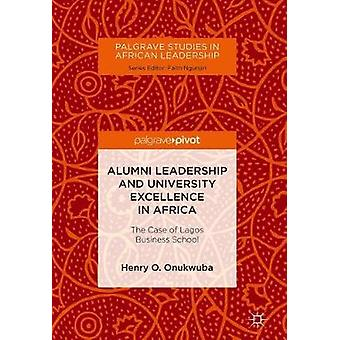 Alumni Leadership and University Excellence in Africa - The Case of La