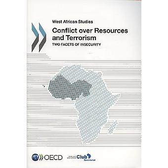 Conflict Over Resources and Terrorism - Two Facets of Insecurity by Or