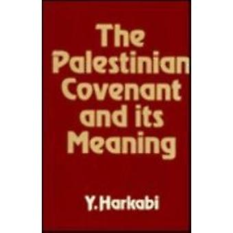 Palestinian Covenant And Its M - 9780853032069 Book