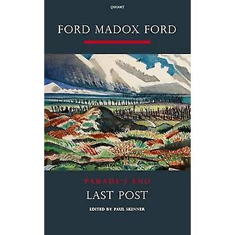 Parade's End - Pt. 4 - Last Post - A Novel by Ford Madox Ford - Paul Ski
