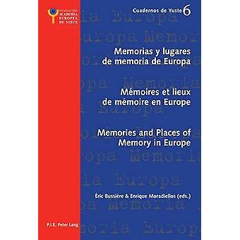 Memorias y Lugares de Memoria de Europa/memoires et Lieux de Memoire