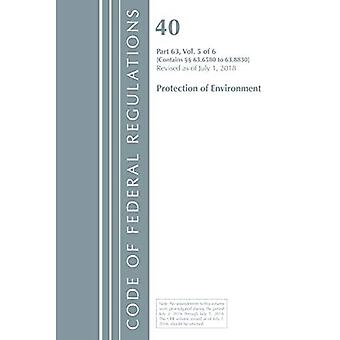 Code of Federal Regulations, Title 40 Protection of the Environment 63.6580-63.8830, Revised as of July 1, 2018 (Code of Federal Regulations, Title 40 Protection of the Environment)
