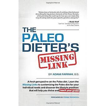 PALEO DIETER S MISSING LINK