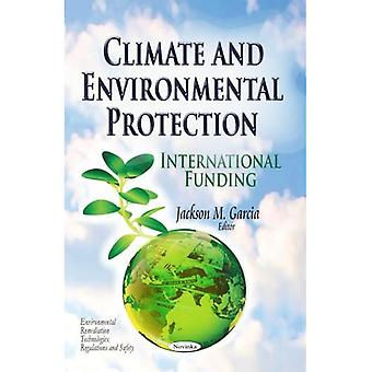 CLIMATE AND ENVIRONMENTAL PROTECTION I (Environmental Remediation Technologies, Regulations and Safety)