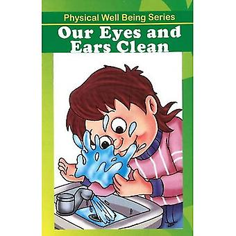 Our Eyes and Ears Clean