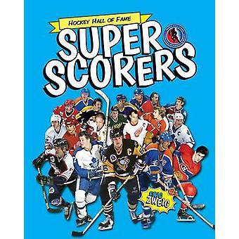 Super Scorers by Eric Zweig - George Todorovic - 9781770854291 Book