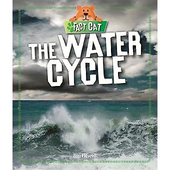 Fact Cat Science The Water Cycle by Howell & Izzi