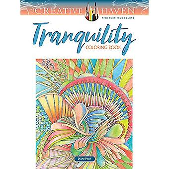 Creative Haven Tranquility Coloring Book by Diane Pearl - 97804868339