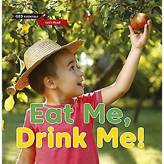 Let's Read - Eat Me - Drink Me! by Katie Woolley - 9780711244221 Book