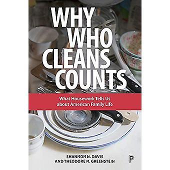 Por qué quién limpia cuenta - Lo que el housework nos dice sobre la familia estadounidense