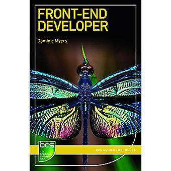Front-End Developer by Dominic Myers - 9781780174761 Book
