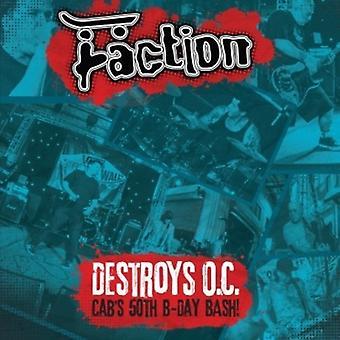 Faction - Destroys O.C. - Cab's 50th Birthday Bash! [Vinyl] USA import