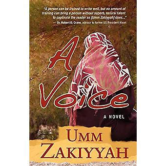 A Voice - the Sequel to If I Should Speak by Umm Zakiyyah - 978097076