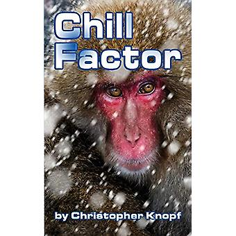 Chill Factor by Christopher Knopf - 9781593938161 Book