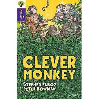 Oxford Reading Tree All Stars Oxford Level 11 Clever Monkey par Stephen ElbozPeter BowmanAlison Sage