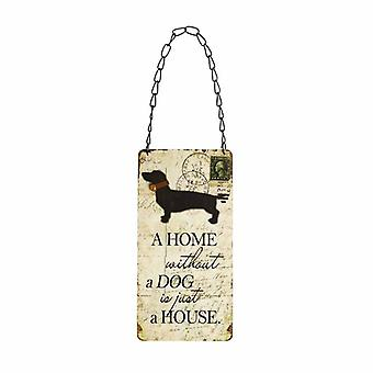 A Home Without a Dog Sign by Heaven Sends