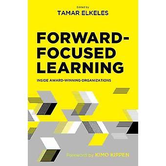 Tamar Elkeles tarafından düzenlenen ForwardFocused Learning