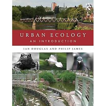 Urban Ecology by Ian Douglas