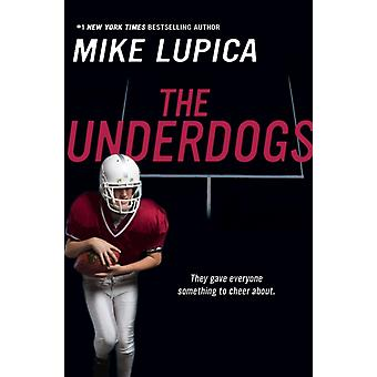 Underdogs av Mike Lupica
