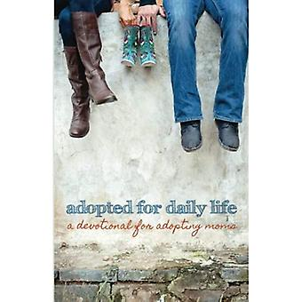 Adopted for Daily Life