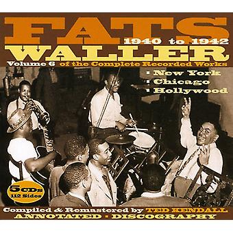 Fats Waller - 1940-1942 Vol. 6- of the Complete Recorded Works [CD] USA import