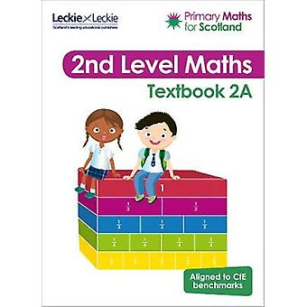 Primary Maths for Scotland - Textbook 2A - for the Curriculum for Exce