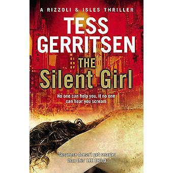 The Silent Girl by Tess Gerritsen - 9780553820942 Book