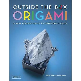 Utanför rutan Origami - en ny Generation av veck av Scott Wasserman