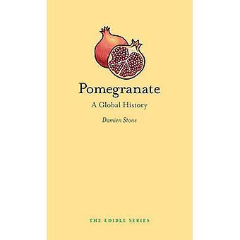 Granaatappel - een globale geschiedenis door Damien Stone - 9781780237497 boek