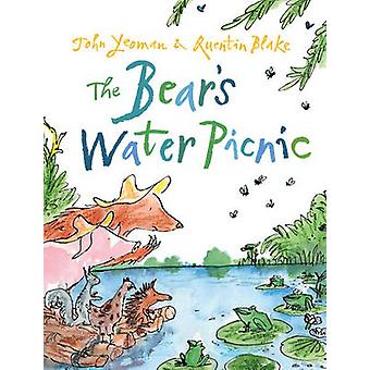 The Bear's Water Picnic by John Yeoman - Quentin Blake - 978184939004