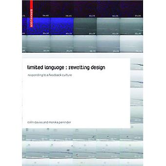 Limited Language - Rewriting Design - Responding to a Feedback Culture
