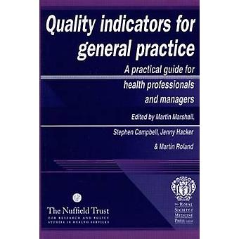 Quality Indicators for General Practice - A Practical Guide for Primar