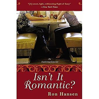 Ist das nicht romantisch?: eine Unterhaltung