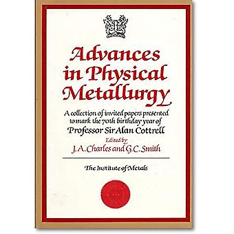 Avances en métallurgie physique: le professeur Sir Alan Cottrell Symposium (actes)