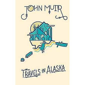 John Muir: Resor i Alaska