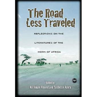 The Road Less Traveled: Reflections on the Literatures of the Horn of Africa
