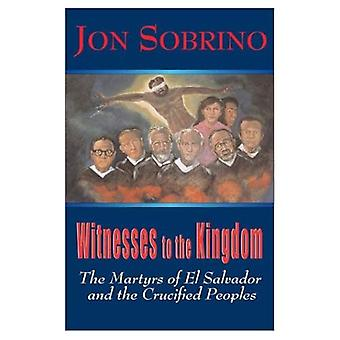 Témoins du Royaume: les Martyrs d'El Salvador et les peuples crucifiés