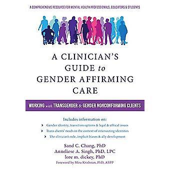 En tuberkulostatika Guide till kön-bekräftar Care - arbeta med Transgende