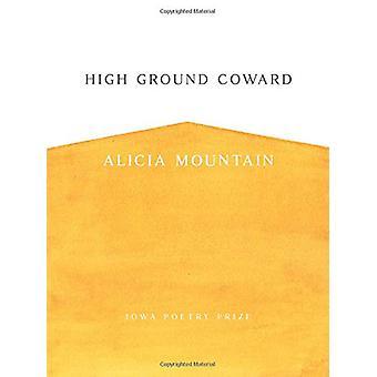 Hoge grond lafaard door Alicia Mountain - 9781609385453 boek