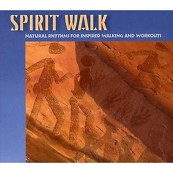 Spirit Walk: Natural Rhythms for Inspired Walking - Spirit Walk: Natural Rhythms for Inspired Walking [CD] USA import