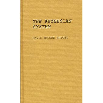 The Keynesian System by Wright & David McCord
