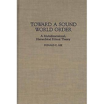 音の世界に向けた注文リー ・ ドナルド ・ c. による多次元階層的な倫理的な理論