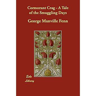 Skarver klippeskrænt A fortælling om smugling dage af Fenn & George Manville