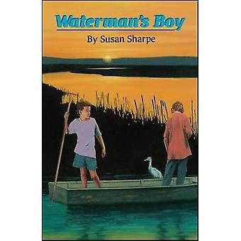 Watermans Boy by Sharpe & Susan