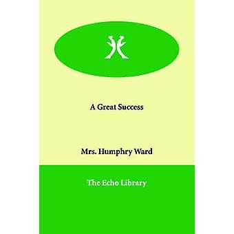 Ein großer Erfolg von Ward & Mrs Humphry
