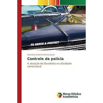 Controle da Polcia von Antonio Pereira Junior Edmilson